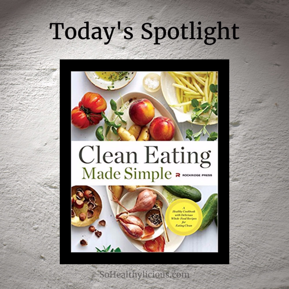 Clean Eating Made Simple - Review