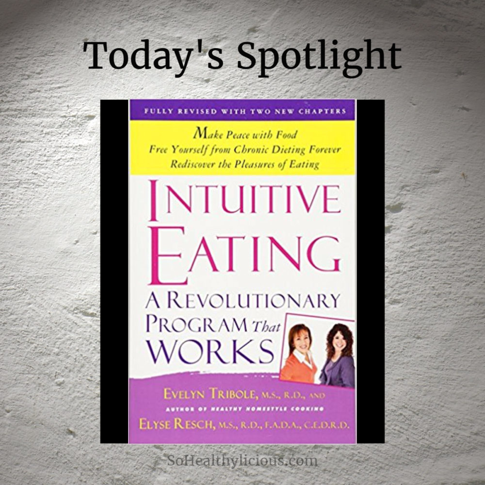 Intuitive Eating – A Book Review
