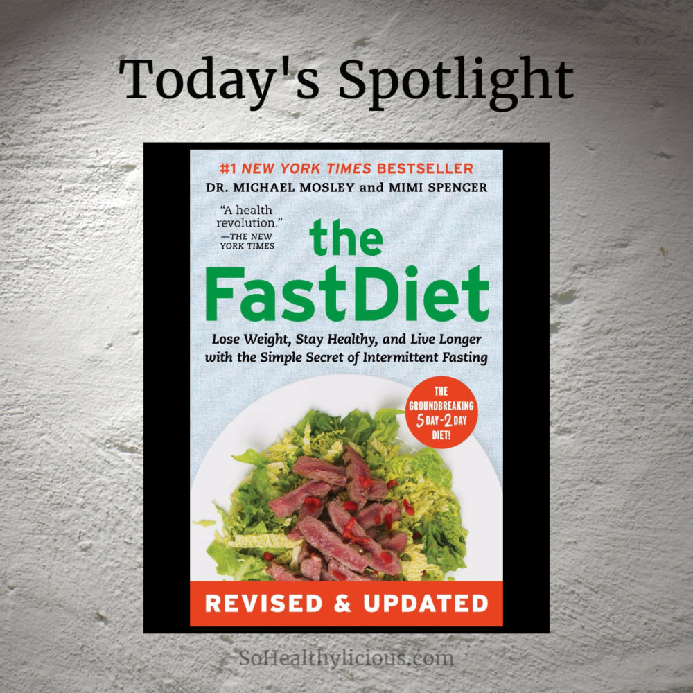 The FastDiet: Lose Weight, Stay Healthy – A Quick Review