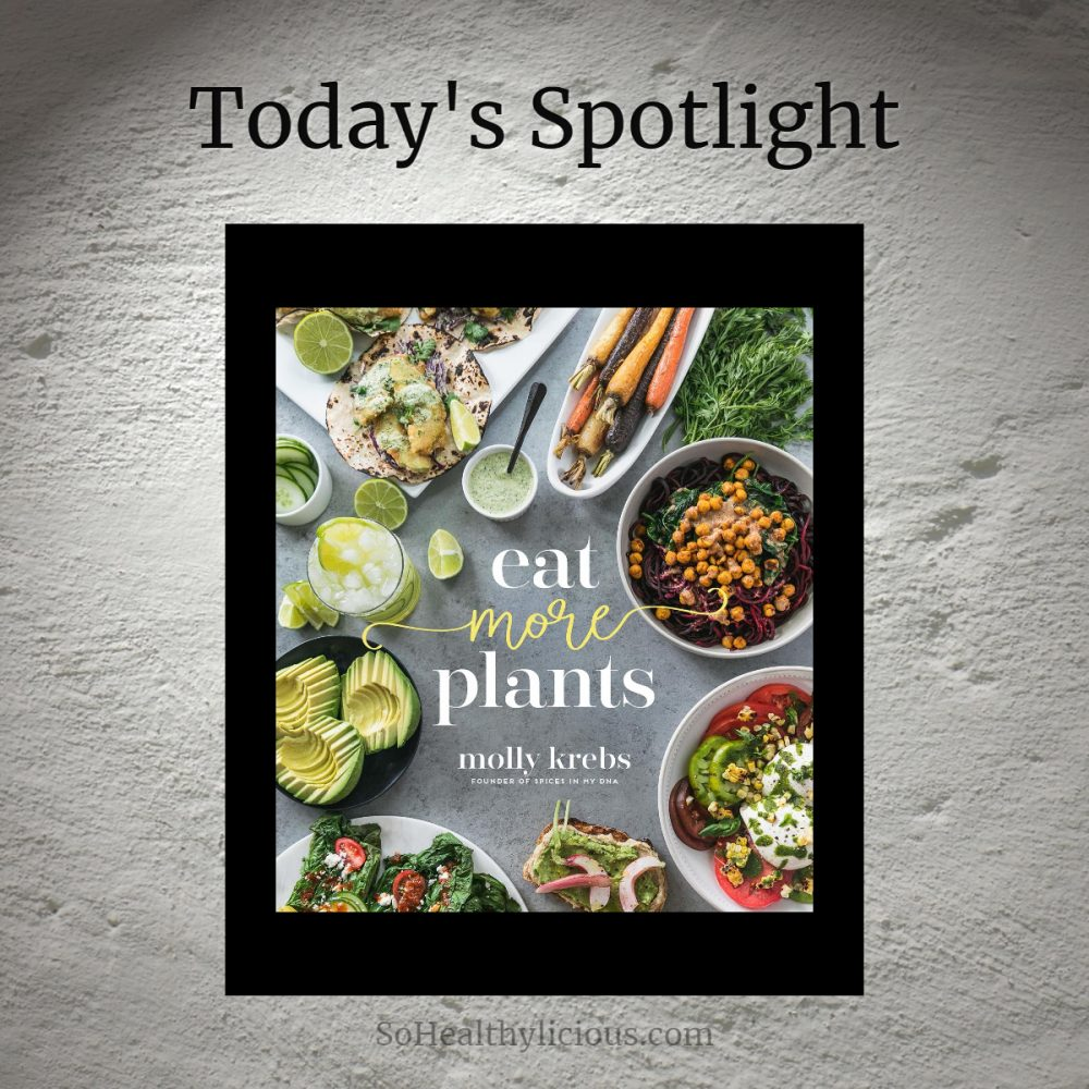 Eat More Plants By Molly Krebs – Review
