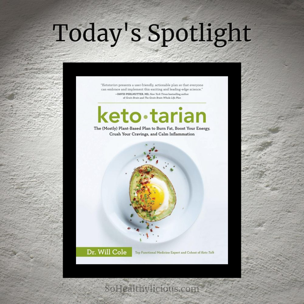 Ketotarian By Dr. Will Cole - SoHealthylicious.com